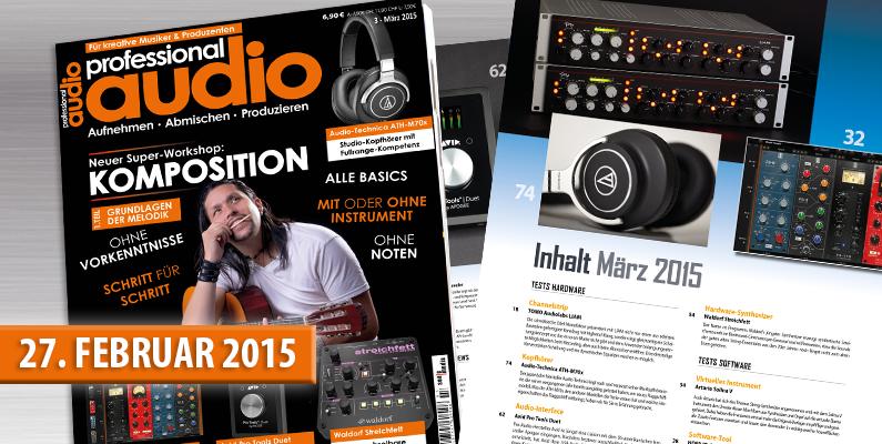 Professional Audio 03/2015 jetzt am Kiosk