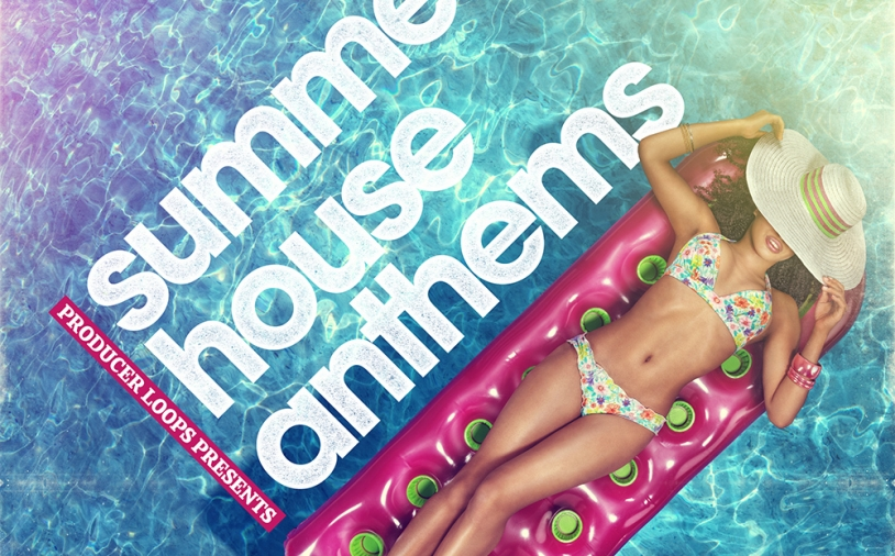 News: Producer Loops – Summer House Anthems