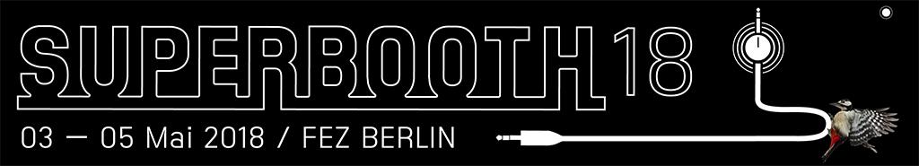 News: Fachmesse für elektronische Musikinstrumente – SUPERBOOTH18