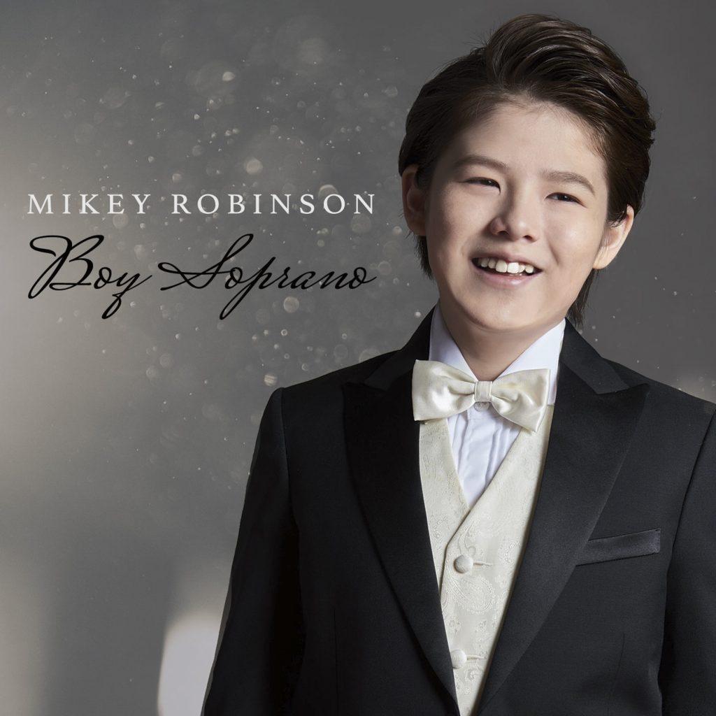 Mikey Robinson – Boy Soprano
