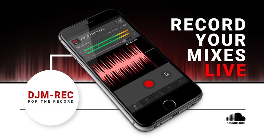 News: Pioneer DJ gibt SoundCloud-Unterstützung für die Recording-App DJM-REC bekannt