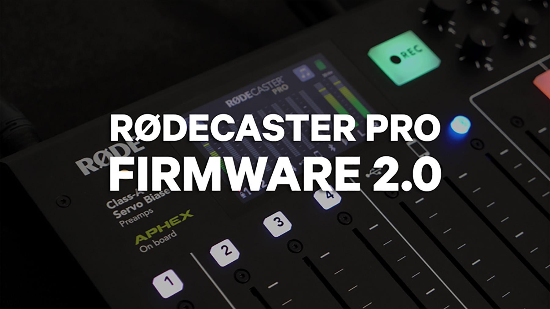Røde veröffentlicht Firmware-Version 2.0 für das Broadcast-Interface RødeCaster Pro