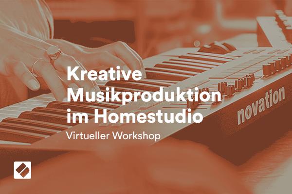 Interaktiver & virtueller Workshop: Kreative Musikproduktion im Homestudio mit Ableton LIVE und Launchkey MK3